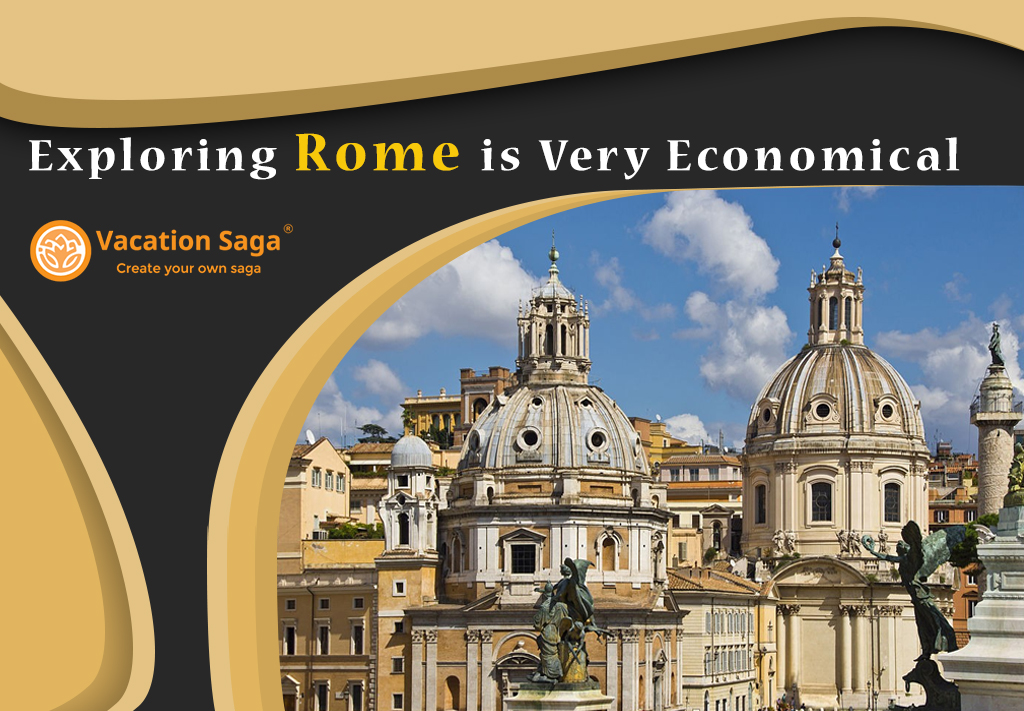 Exploring Rome is Very Economical