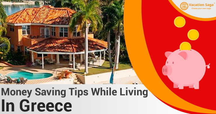 Money Saving Tips While Living in Greece