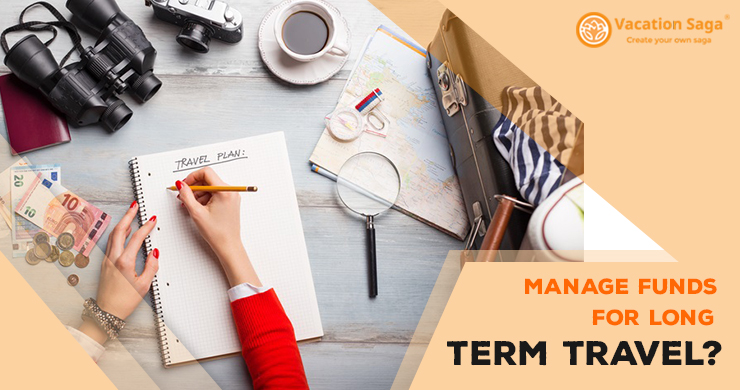How To Manage Funds For Long Term Travel